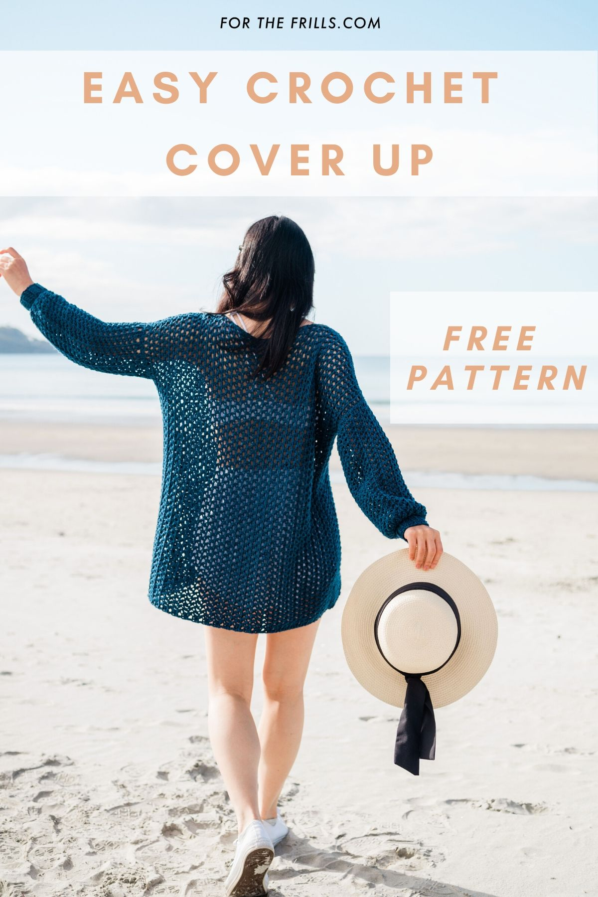 pin of free crochet cover up pattern with model walking along the beach with a straw hat and white sneakers