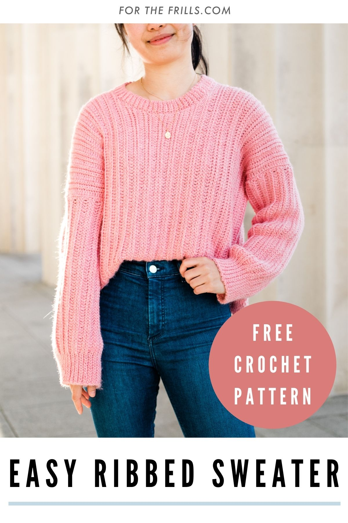 pin image of modern ribbed crochet sweater pattern