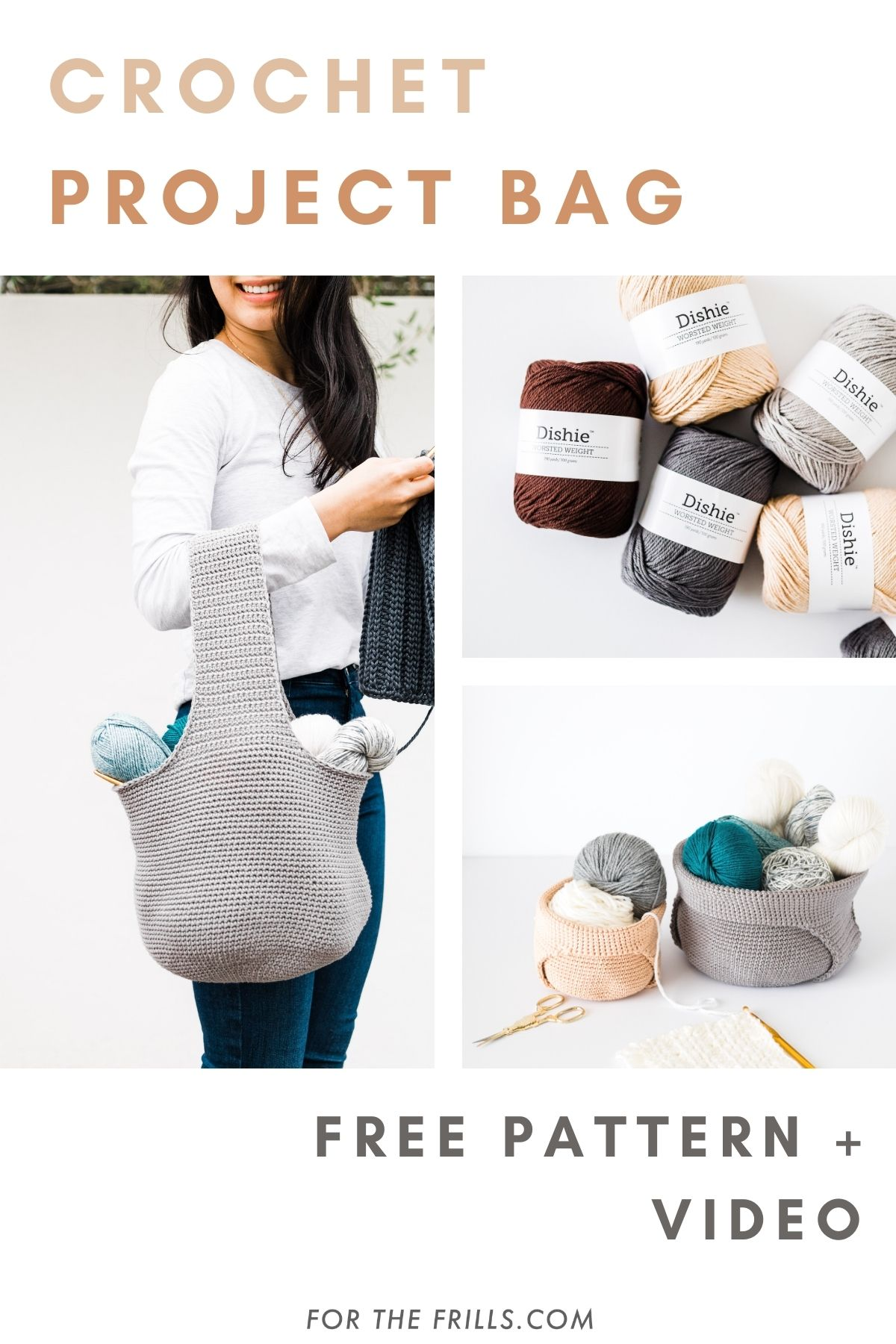 pinterest image of crochet project bag and yarn baskets with free pattern and video text
